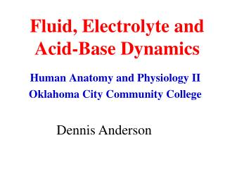 Fluid, Electrolyte and Acid-Base Dynamics