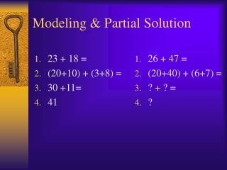 Modeling & Partial Solution