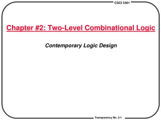 Chapter #2: Two-Level Combinational Logic Contemporary Logic Design