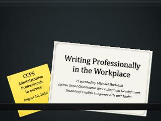 Writing Professionally in the Workplace