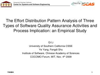 The Effort Distribution Pattern Analysis of Three Types of Software Quality Assurance Activities and Process Implicatio