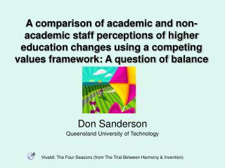 Don Sanderson  Queensland University of Technology Vivaldi: The Four Seasons (from The Trial Between Harmony & Inventio