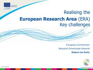 Realising the European Research Area  (ERA) Key challenges