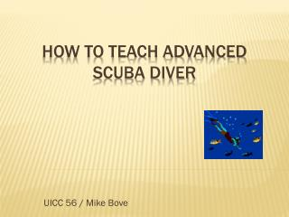 How To Teach Advanced Scuba Diver