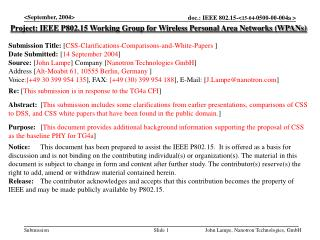 Project: IEEE P802.15 Working Group for Wireless Personal Area Networks (WPANs) Submission Title:  [ CSS-Clarifications