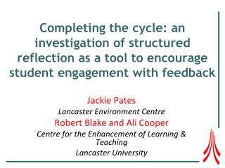 Completing the cycle: an investigation of structured reflection as a tool to encourage student engagement with feedback