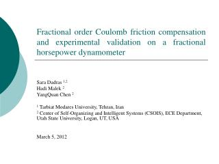 Fractional order Coulomb friction compensation and experimental validation on a fractional horsepower dynamometer