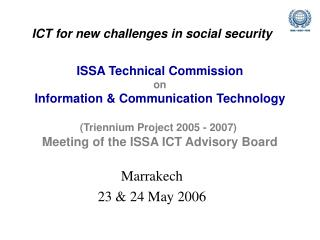 ICT for new challenges in social security