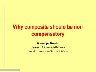 Why composite should be non compensatory