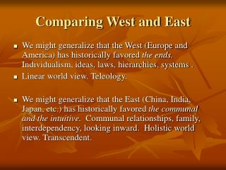 Comparing West and East