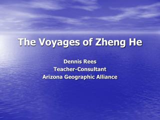 The Voyages of Zheng He