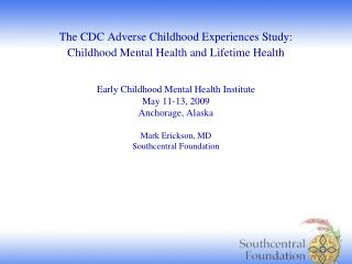 Erickson-CDC Adverse Childhood Experiences