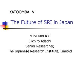 KATOOMBA V The Future of SRI in Japan