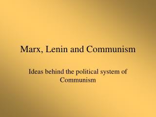Marx, Lenin and Communism