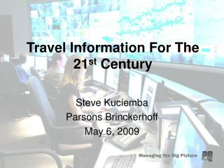 Travel Information For The 21 st  Century