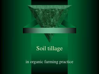 Soil tillage