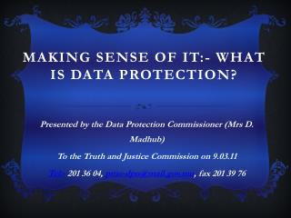 Making Sense of It:- What is Data Protection?