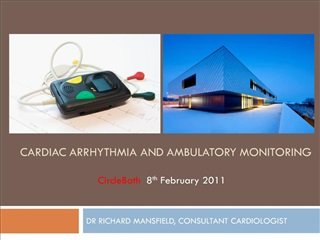 CARDIAC ARRHYTHMIA AND AMBULATORY MONITORING