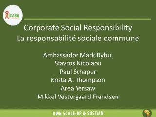 Corporate Social Responsibility La responsabilité sociale commune