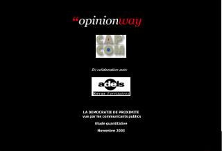 LA DEMOCRATIE DE PROXIMITE  vue par les communicants publics Etude quantitative