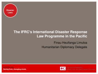 Finau Heuifanga Limuloa Humanitarian Diplomacy Delegate