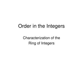 Order in the Integers