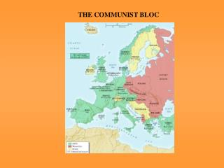 THE COMMUNIST BLOC