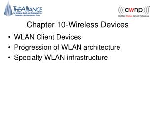 Chapter 10-Wireless Devices