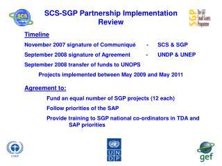 SCS-SGP Partnership Implementation Review