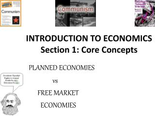INTRODUCTION TO ECONOMICS Section 1: Core Concepts