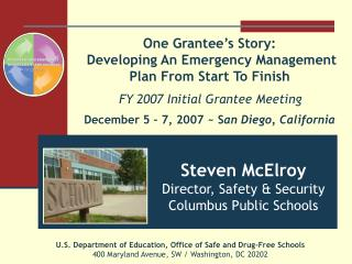 Steven McElroy Director, Safety & Security Columbus Public Schools