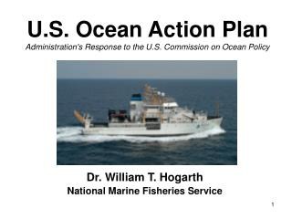 U.S. Ocean Action Plan Administration's Response to the U.S. Commission on Ocean Policy