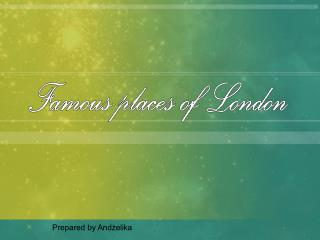 Famous places of London