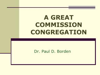 A GREAT COMMISSION CONGREGATION