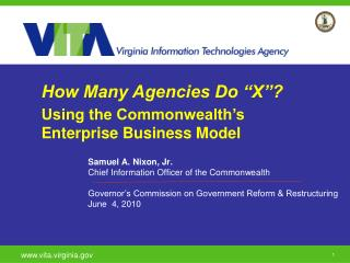 "How Many Agencies Do ""X""? Using the Commonwealth's Enterprise Business Model"