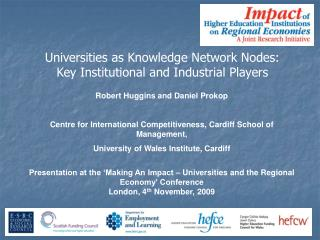 Robert Huggins and Daniel Prokop Centre for International Competitiveness, Cardiff School of Management, University of