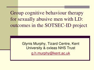 Group cognitive behaviour therapy for sexually abusive men with LD: outcomes in the SOTSEC-ID project