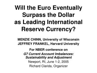 Will the Euro Eventually Surpass the Dollar as Leading International Reserve Currency?