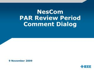 NesCom PAR Review Period Comment Dialog