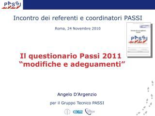 Incontro dei referenti e coordinatori PASSI  Roma, 24 Novembre 2010