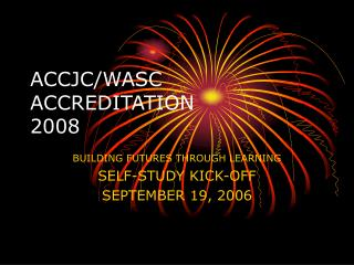 ACCJC/WASC ACCREDITATION 2008
