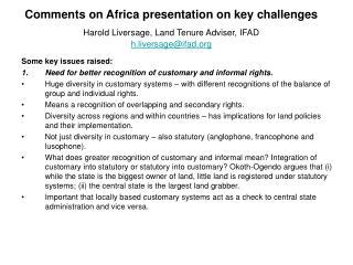 Comments on Africa presentation on key challenges Harold Liversage, Land Tenure Adviser, IFAD h.liversage@ifad.org