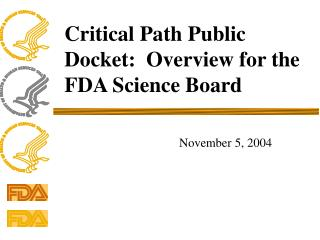 Critical Path Public Docket:  Overview for the FDA Science Board