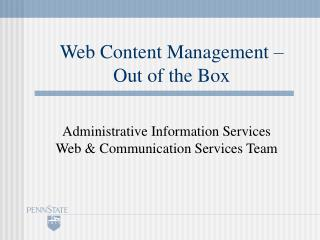 Web Content Management –  Out of the Box
