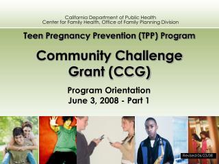 Teen  Pregnanc y Prevention (TPP) Program  Community Challenge Grant (CCG)