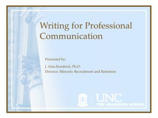 Writing for Professional Communication