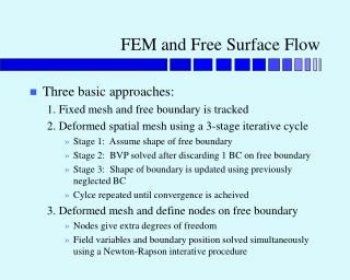 FEM and Free Surface Flow
