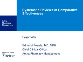 Systematic Reviews of Comparative Effectiveness