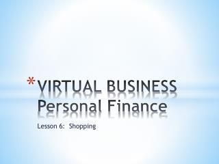 VIRTUAL BUSINESS Personal Finance