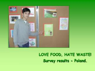 LOVE FOOD, HATE WASTE! Survey results - Poland.